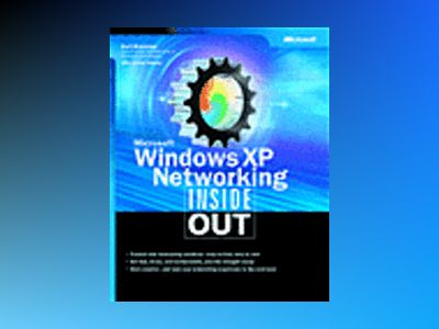 Microsoft Windows XP Networking Inside Out av Curt Simmons