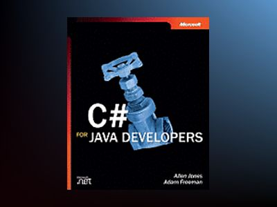 C# for Java Developers av Allen Jones