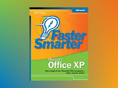 Faster Smarter Microsoft Office XP av Katherine Murray