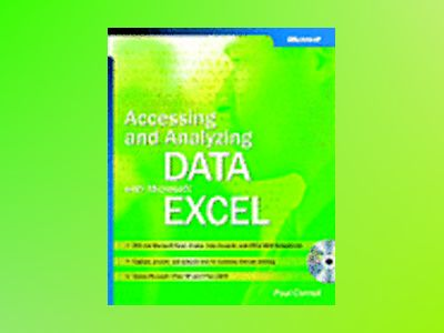 Accessing and Analyzing Data with Microsoft Excel av Paul Cornell