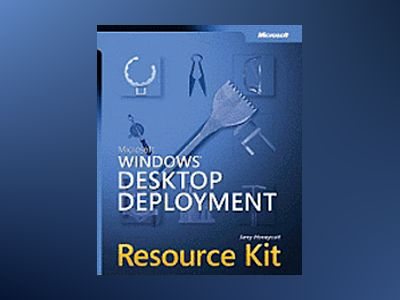 Microsoft Windows Desktop Deployment Resource Kit av Jerry Honeycutt