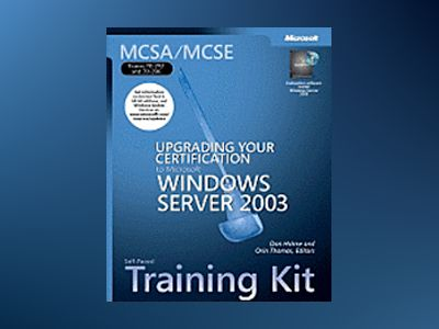MCSA/MCSE Self-Paced Training Kit (Exams 70-292 and 70-296): Upgrading Your av Dan DiNicolo