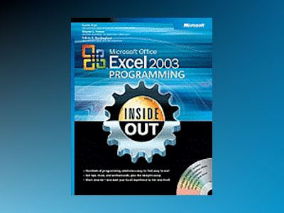 Microsoft Office Excel 2003 Programming Inside Out av Curtis Frye