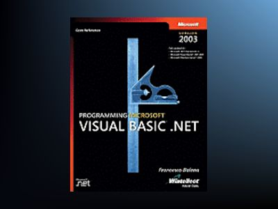 Programming Microsoft Visual Basic .NET Version 2003 av Francesco Balena