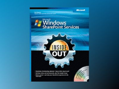 Microsoft Windows SharePoint Services Inside Out av Jim Buyens