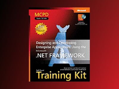 MCPD Self-Paced Training Kit (Exam 70-549): Designing and Developing Enterp av Chris Williams