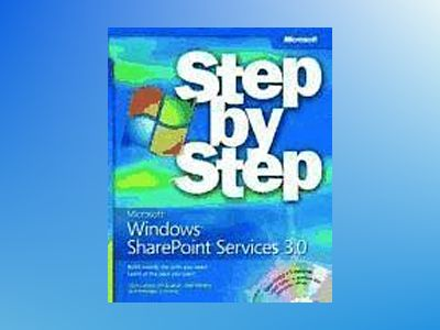 Microsoft Windows SharePoint Services 3.0 Step by Step av Olga M. Londer
