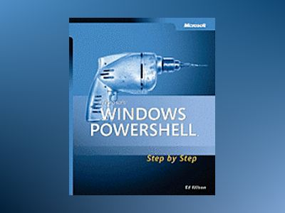 Microsoft Windows PowerShell Step By Step av Ed Wilson