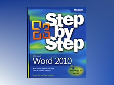 Microsoft Word 2010 Step by Step av Joyce Cox