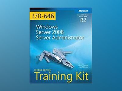 MCITP Self-Paced Training Kit (Exam 70-646): Windows Server 2008 Server Adm av Ian McLean
