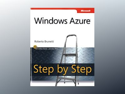 Windows Azure Step by Step av Roberto Brunetti
