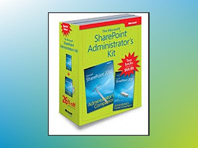 The Microsoft SharePoint Administrator's Kit av Ben Curry
