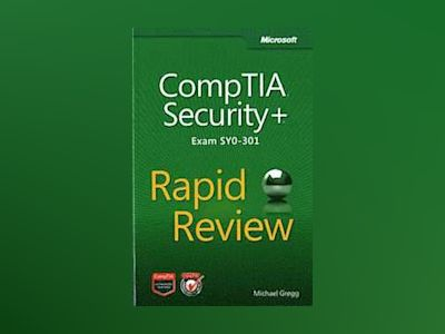 CompTIA Security+ Rapid Review av Michael Gregg