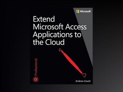 Extend Microsoft Access Applications to the Cloud av Andrew Couch