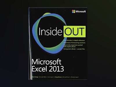 Microsoft Excel 2013 Inside Out av Mark Dodge