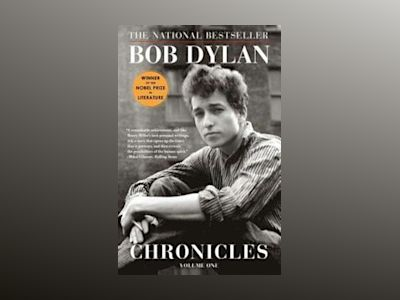 Chronicles (Chronicles #01 ) av Bob Dylan