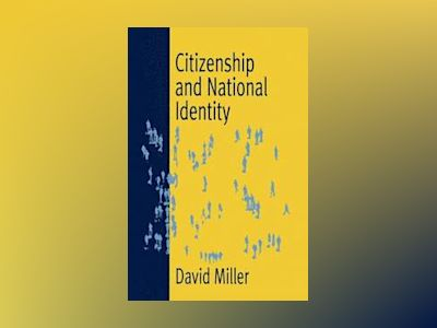 Citizenship and national identity av David Miller