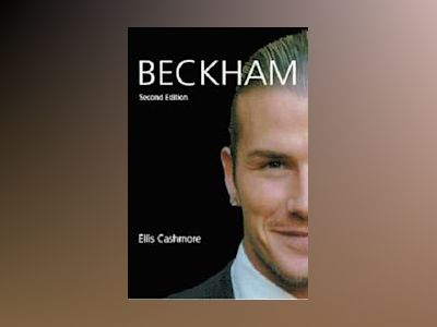 Beckham, 2nd Edition av Ellis Cashmore