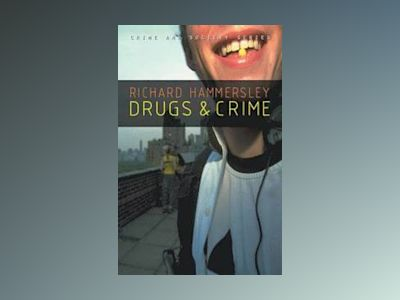 Drugs and Crime av Richard Hammersley