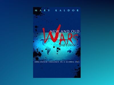 New and Old Wars: Organised Violence in a Global Era, 2nd Edition av Mary Kaldor