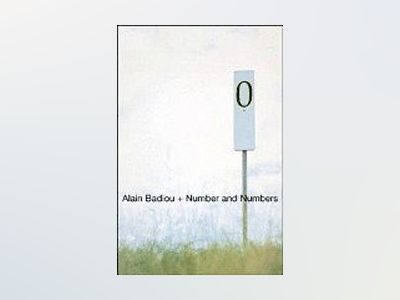Number and Numbers av Alain Badiou