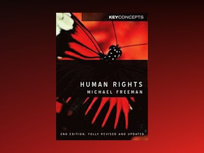 Human Rights av Michael A. Freeman