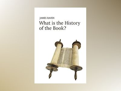 What is the History of the Book? av James Raven
