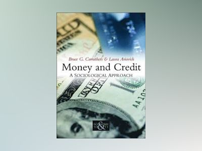 Money and Credit: A Socialist Approach av Bruce G. Carruthers