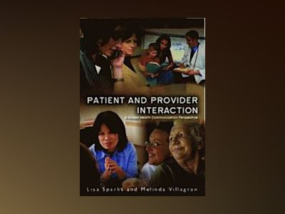 Patient Provider Interaction av Lisa Sparks