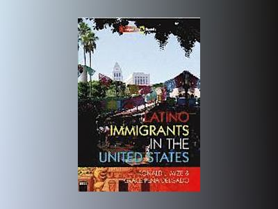 Latino Immigrants in the United States av Ronald L. Mize