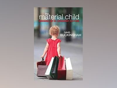 The Material Child av David Buckingham
