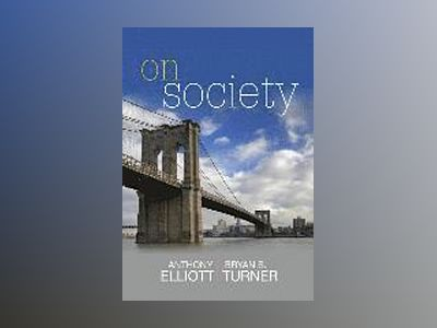 On Society av Anthony Elliott