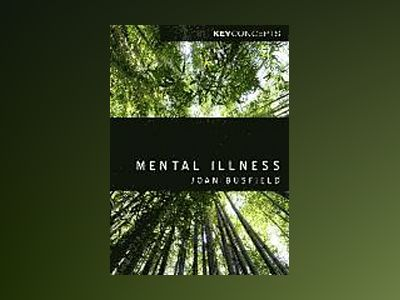Mental Illness av Joan Busfield