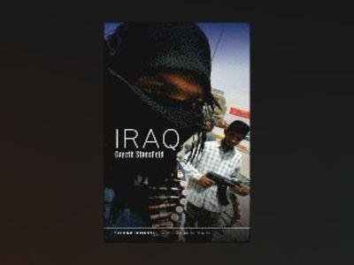 Iraq: People, History, Politics, 2nd Edition av Gareth Stansfield