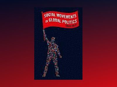 Social Movements in Global Politics av David West