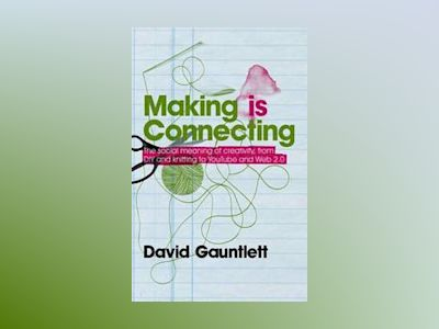 Making is Connecting av David Gauntlett