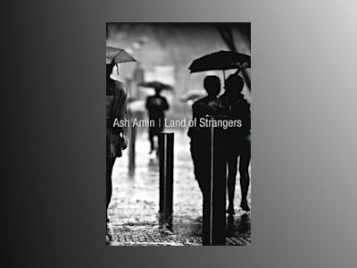 Land of Strangers av Ash Amin