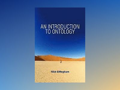 An Introduction to Ontology av Nikk Effingham