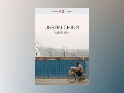 Urban China av Xuefei Ren