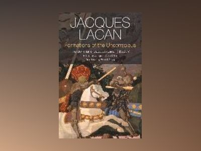 Formations of the Unconscious: The Seminar of Jacques Lacan, Book V av Jacques Lacan
