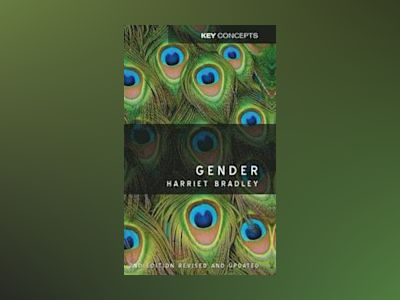 Gender, 2nd Edition av Harriet Bradley