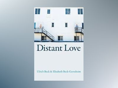 Distant Love av Ulrich Beck