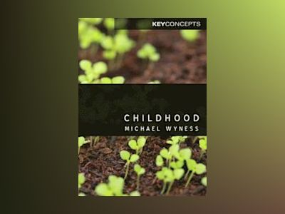 Childhood av Michael Wyness