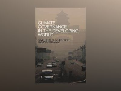 Climate Governance in the Developing World av David Held