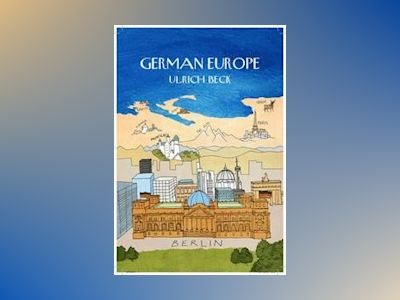 German Europe av Ulrich Beck