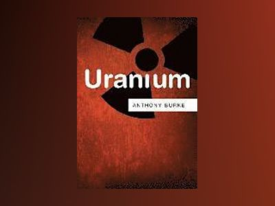 Uranium av Anthony Burke