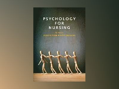 Psychology for Nursing av Alison Torn