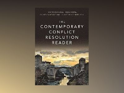 The Contemporary Conflict Resolution Reader av Hugh Miall