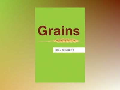 Grains: Resources av Bill Winders