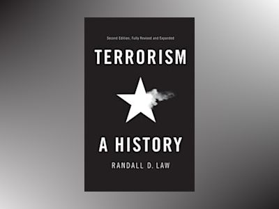 Terrorism: A History, 2nd Edition av Randall Law